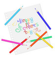 happy mother day pencils on a sheet of paper vector image vector image