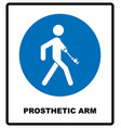 prosthetic arm sign mandatory blue symbol vector image