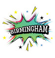 birmingham comic text in pop art style vector image vector image