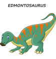 cartoon edmontosaurus isolated on white background vector image vector image
