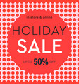 holiday sale poster social media template vector image vector image