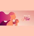 mother day portuguese banner of girl and mom vector image