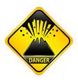 volcano danger sign vector image