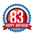 Eighty Three years happy birthday badge ribbon vector image
