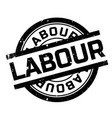 labour rubber stamp vector image vector image