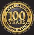 100 years happy birthday congratulations gold