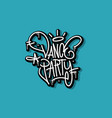 dance party hand lettering calligraphic vector image
