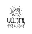 welcome back to school handwritten vector image vector image