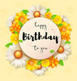 birthday card with floral composition birthday vector image