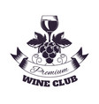 wine club isolated monochrome emblem with glass vector image