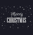 merry christmas black background with snowflakes vector image
