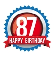 Eighty Seven years happy birthday badge ribbon vector image vector image