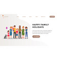 happy family holidays landing web page vector image vector image