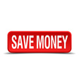 save money red 3d square button isolated on white vector image