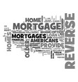 who can benefit from a reverse mortgage text word vector image vector image