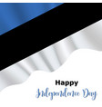 20 august estonia independence day background vector image
