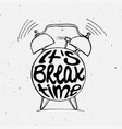 hand draw alarm clock with lettering vector image vector image