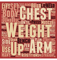 How To Build Your Chest text background wordcloud vector image vector image