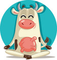 relaxed cow in meditation pose cartoon vector image vector image