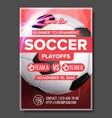 soccer game poster modern tournament vector image