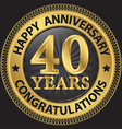 40 years happy anniversary congratulations gold vector image vector image