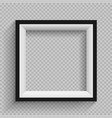 black and white frame transparent vector image vector image