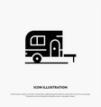 caravan camping camp travel solid black glyph icon vector image vector image