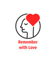 remember with love like lover man vector image