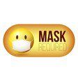 mask required warning sign yellow emoji emoticon vector image vector image
