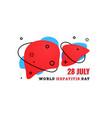 world hepatitis day 28 july vector image vector image