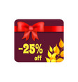 -25 off card with ribbon on vector image