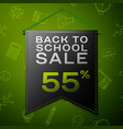 black pennant with back to school sale fifty five vector image vector image