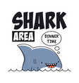 shark print with slogan for t-shirt tee shirt vector image vector image