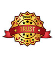 trust badge or sticker isolated on white vector image vector image