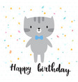 happy birthday cute little kitty greeting card vector image