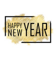 happy new year gold background vector image vector image