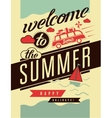 Welcome to the summer Typographic retro poster vector image