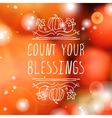 Count your blessings - typographic element vector image vector image