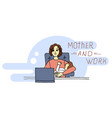 young mother sitting at the table holds the baby vector image