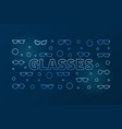 glasses outline blue horizontal vector image vector image