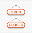 open closed hanging sign board on transparent vector image