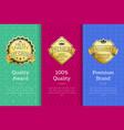quality award 100 premium exclusive brand set vector image vector image