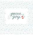holiday card with inscription peace and joy made vector image vector image