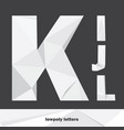 lowpoly letters k l i j isolated on dark vector image