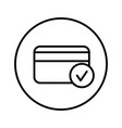 credit card approved vector image vector image