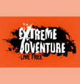 extreme adventure lettering vector image vector image