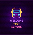welcome to school neon label vector image vector image