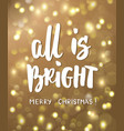 all is bright merry christmas text golden vector image vector image
