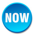 now blue round flat isolated push button vector image vector image
