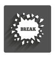 Break it Cracked hole icon Smashed wall vector image